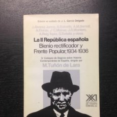 Libros de segunda mano: LA II REPUBLICA ESPAÑOLA, BIENIO RECTIFICADOR Y FRENTE POPULAR, 1934-1936, ALVAREZ JUNCO ET AL, 1988. Lote 184096572