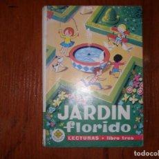 Libros de segunda mano: LIBRO JARDÍN FLORIDO LECTURAS LIBRO TRES EDELVIVES. Lote 184114513