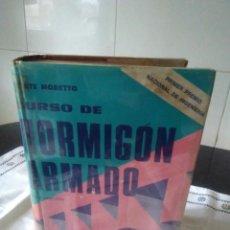 Libros de segunda mano: 15-CURSO DE HORMIGON ARMADO, ORESTE MORETTO, ARGENTINA, 1970. Lote 184148278
