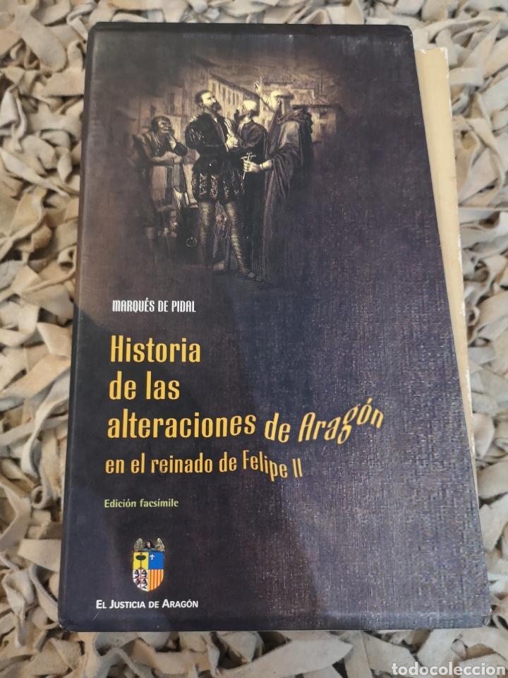 Libros de segunda mano: Marqués de Pidal, , historia de las alteraciones de Aragón en el reinado de Felipe II. Edición facs - Foto 3 - 184187605
