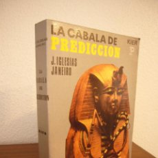 Libros de segunda mano: LA CÁBALA DE PREDICCIÓN. EDICIÓN COMPLETA (KIER, 1984) J. IGLESIAS JANEIRO. MUY BUEN ESTADO.. Lote 236009800