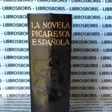 Libros de segunda mano: LA NOVELA PICARESCA ESPAÑOLA - AGUILAR - OBRAS ETERNAS. Lote 184211462