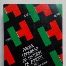 Libros de segunda mano: ACTAS PRIMER CONGRESO DE HISTORIA DE ZAMORA. TOMO 2.. Lote 184213416