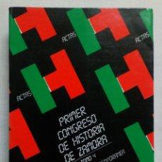 Libros de segunda mano: ACTAS PRIMER CONGRESO DE HISTORIA DE ZAMORA. TOMO 4.. Lote 184213591
