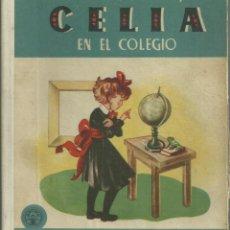 Libros de segunda mano: CELIA EN EL COLEGIO, ELENA FORTÚN. AGUILAR 1968. Lote 184215215