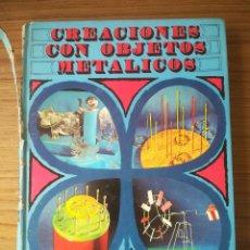 Libros de segunda mano: CREACIONES CON OBJETOS METALICOS. EL TREBOL DE PAPEL. SANTILLANA. TOMO 9. GRAN FORMATO. AÑO 1973. Lote 184263051