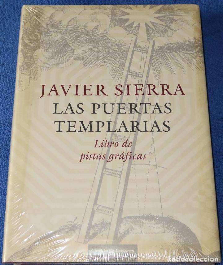 LAS PUERTAS TEMPLARIAS - LIBRO DE PISTAS GRÁFICAS - JAVIER SIERRA (2006) ¡PRECINTADO! (Libros de Segunda Mano - Parapsicología y Esoterismo - Otros)