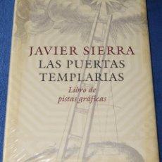 Livros em segunda mão: LAS PUERTAS TEMPLARIAS - LIBRO DE PISTAS GRÁFICAS - JAVIER SIERRA (2006) ¡PRECINTADO!. Lote 184269240