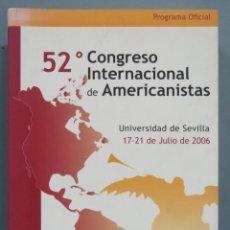 Libros de segunda mano: ACTAS DEL 52º CONGRESO INTERNACIONAL DE AMERICANISTAS: UNIVERSIDAD DE SEVILLA, 17-21 DE JULIO DE 200. Lote 184301021