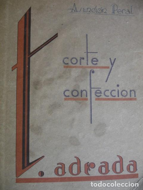 CORTE Y CONFECION T ADRADA 1941.FOLIO ILUSTRADO (Libros de Segunda Mano - Ciencias, Manuales y Oficios - Otros)