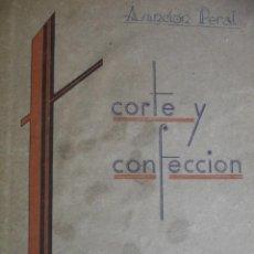Libros de segunda mano: CORTE Y CONFECION T ADRADA 1941.FOLIO ILUSTRADO. Lote 184329473