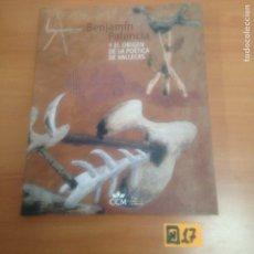 Libros de segunda mano: BENJAMÍN PALENCIA Y EL ORDEN DE LA POÉTICA DE VALLECAS. Lote 184360012