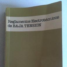 Libros de segunda mano: REGLAMENTOS ELECTROTÉCNICOS DE BAJA TENSIÓN. Lote 184387492
