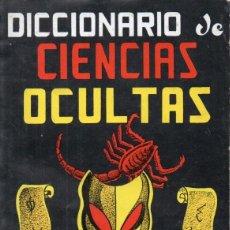 Libros de segunda mano: DICCIONARIO DE CIENCIAS OCULTAS (CAYMI, 1974). Lote 184390347