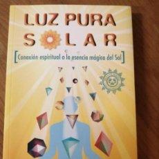 Libros de segunda mano: LUZ PURA SOLAR. FERNANDO SAMPEDRO. Lote 184398136