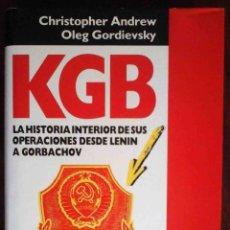 Libros de segunda mano: KGB (CHRISTOPHER ANDREW / OLEG GORDIEVSKY) DE LENIN A GORBACHOV. Lote 184406670
