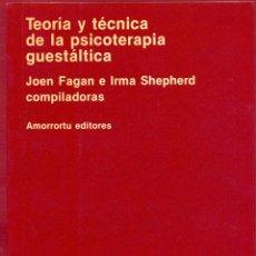 Libros de segunda mano: TEORIA Y TÉCNICA DE LA PSICOTERAPIA GUESTÁLTICA- AMORRORTU EDITORES -PAGINAS 302 AÑO 1993 LE3044. Lote 184429422