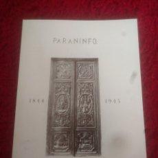 Libros de segunda mano: PARANINFO 1844 - 1945 ANGEL CANELLAS LOPEZ. Lote 184446227
