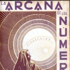Libros de segunda mano: J. IGLESIAS JANEIRO : LA ARCANA DE LOS NÚMEROS (KIER, 1975). Lote 184470185