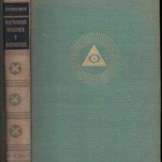 Libros de segunda mano: H. Y G. SCHREIBER : MISTAGOGOS, MASONES Y MORMONES (CARALT, 1958). Lote 184471161