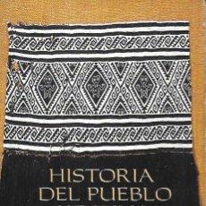 Libros de segunda mano: HISTORIA DEL PUEBLO KECHUA / I. ALMEIDA. QUITO : ABYA-YALA, 2005. 21X16CM. 312 P.. Lote 184474387