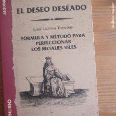 Libri di seconda mano: EL DESEO DESEADO NICOLÁS FLAMEL PUBLICADO POR SANTIAGO JUBANY I CLOSAS, INDIGO 1997 82PP. Lote 184480895
