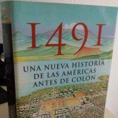 Libros de segunda mano: 1491 UNA NUEVA HISTORIA DE LAS AMÉRICAS ANTES DE COLÓN - MANN, CHARLES C.. Lote 205647565