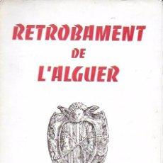 Libros de segunda mano: RETROBAMENT DE L' ALGUER. TRAMONTANE NÚMS. 441-444 1961. 26X16CM. 168 P.. Lote 184565926