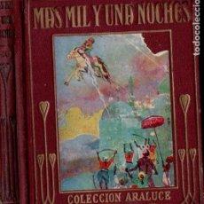 Libros de segunda mano: MÁS MIL Y UNA NOCHES (ARALUCE, 1941) . Lote 184566307