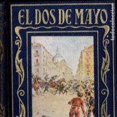 Libros de segunda mano: EL DOS DE MAYO (ARALUCE, 1943) . Lote 184566565