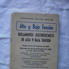 Libros de segunda mano: REGLAMENTOS ELECTROTECNICOS DE ALTA Y BAJA TENSION. Lote 184569478
