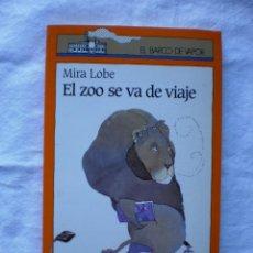 Libros de segunda mano: EL ZOO SE VA DE VIAJE. EL BARCO DE VAPOR Nº 101. Lote 184571527