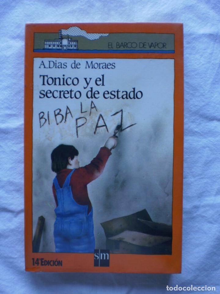TONICO Y EL SECRETO DE ESTADO. EL BARCO DE VAPOR Nº 5 (Libros de Segunda Mano - Literatura Infantil y Juvenil - Otros)