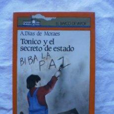 Libros de segunda mano: TONICO Y EL SECRETO DE ESTADO. EL BARCO DE VAPOR Nº 5. Lote 184571600