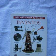 Libros de segunda mano: INVENTOS. GRAN ENCICLOPEDIA DE BOLSILLO. Lote 184571703