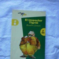 Libros de segunda mano: EL INSPECTOR TIGRILI. Lote 184571763