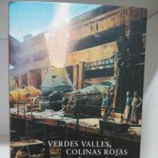 Libros de segunda mano: VERDES VALLES, COLINAS ROJAS 3- LAS CENIZAS DEL HIERRO - PINILLA, RAMIRO. Lote 184584567