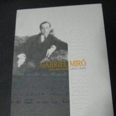 Libros de segunda mano: LIBRO CATALOGO GABRIEL MIRÓ CAJA DE AHORROS DEL MEDITERRANEO. Lote 184595283