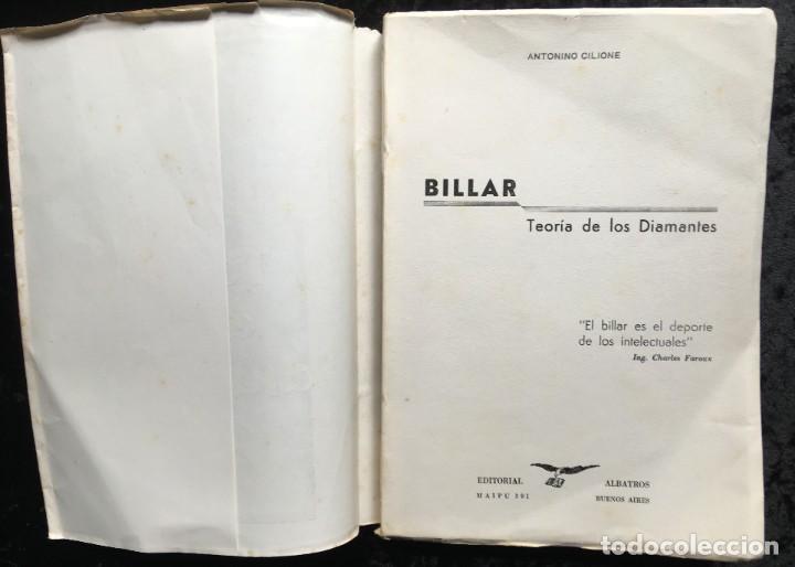 Libros de segunda mano: BILLAR - TEORIA DE LOS DIAMANTES - Revelación de su Matemática Práctica - ANTONINO CILIONE - 1958 - Foto 2 - 184605421