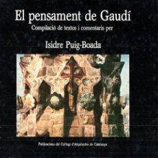 Libros de segunda mano: ISIDRE PUIG BOADA : EL PENSAMENT DE GAUDÍ (COL.LEGI D'ARQUITECTES DE CATALUNYA, 1981). Lote 184638326