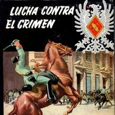 Libros de segunda mano: C. GALLEGO PÉREZ : LUCHA CONTRA EL CRIMEN (ROLLAN, 1957) MEMORIAS DE UN TENIENTE GUARDIA CIVIL. Lote 184638688