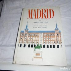 Libros de segunda mano: MADRID.CAMILO JOSE CELA.ILUSTRACIONES DE JUAN ESPLANDIU.EDICIONES NOGUER 1966.-1ª EDICION. Lote 184658385