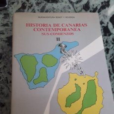 Libros de segunda mano: HISTORIA DE CANARIAS CONTEMPORANEA. SUS COMIENZOS II. BUENAVENTURA BONET.EXCELENTE ESTADO.. Lote 183962798