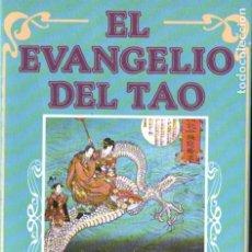 Libros de segunda mano: EL EVANGELIO DEL TAO DEL LIBRO SAGRADO TAO TE CHING (VISION, 1984). Lote 184710000