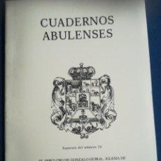 Libros de segunda mano: EL SEPULCRO DE GONZALO GUIRAL IGLESIA DE SAN NICOLÁS DE BARI DE MADRIGAL CUADERNOS ABULENSES. Lote 184713917