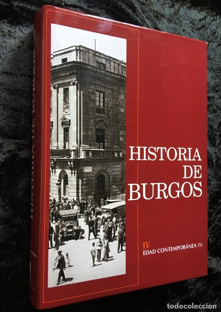 Libros de segunda mano: HISTORIA DE BURGOS - 4 TOMOS - EDAD ANTIGUA - EDAD MEDIA(2) - EDAD MODERNA(3) - EDAD CONTEMPORÁNEA(1 - Foto 19 - 184725783