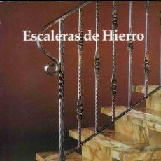 Libros de segunda mano: LIBRO - ESCALERAS DE HIERRO - DALY 1991 - BIBLIOTECA DE LA CERRAJERÍA ACTUAL. Lote 184728486