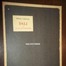 Libros de segunda mano: RENE CREVEL. DALI O EL ANTI-OSCURANTISMO. CALAMUS SCRIPTORIVS.1978.PALMA MALLORCA.BARCELONA. Lote 184745813