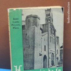 Libros de segunda mano: HISTORIA DE LA SEO DE URGEL.- JUAN CORTS PEYRET. PBRO.. Lote 194726523