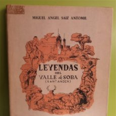 Libros de segunda mano: LEYENDAS DEL VALLE DE SOBA EN LA MONTAÑA DE SANTANDER RECOGIDAS DE LA TRADICIÓN ORAL. Lote 184751641